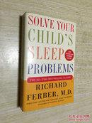Solve Your Childs Sleep Problems【英文原版,作者签赠本】