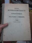【数学经典文献】超几何与超球面 厄米特多项式  法文版 1926年版 法国数学家保罗埃米尔阿佩尔 sh1-4