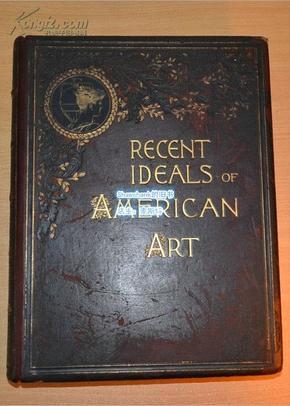 1890年一版一印,全真皮超大開本《近代美國藝術畫集 》(被轉錄的作品均為美國19世紀后期的畫作),共175幅銅版畫,其中80幅為單面PHOTOGRAVURES,95幅為TRPOGRAVURES