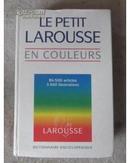 Le Petit Larousse en couleurs: 1995 : 84500 articles, 3600 illustratios (法文原版 精装)