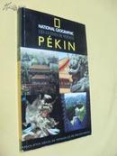 法文原版     NATIONAL GEOGRAPHIC Pékin        (French Edition)