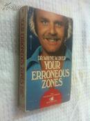 Your Erroneous Zones【你的误区,韦恩·W·戴埃,英文原版】