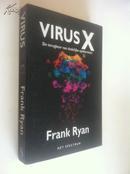 Virus X: De terugkeer van dodelijke epidemieën【病毒X,弗兰克·瑞安,荷兰语原版】