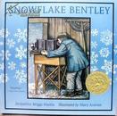 英文原版    少儿绘本故事  汪培珽、凯迪克金奖  Snowflake Bentley    雪花人