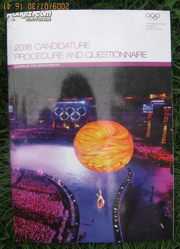 CANDIDATURE PROCEDURE AND QUESTIONNAIRE GAMES OF THE XXXI OLYMPIAD