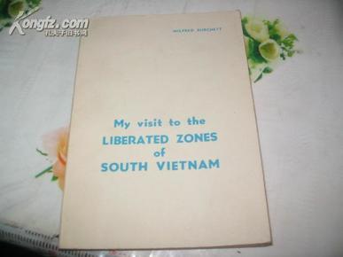 我在南越解放区的访问 (英文版,多幅历史照片)    田雨三签名藏书