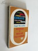 Buenas y Malas Palabras en el castellano de Venezuela (Tomo III)【好的和坏的词汇,安格尔•罗森布兰特,西班牙文原版】