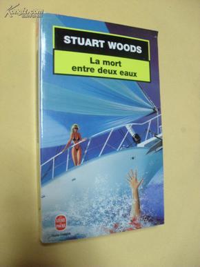 法文原版小说   La mort entre deux eaux   Stuart Woods