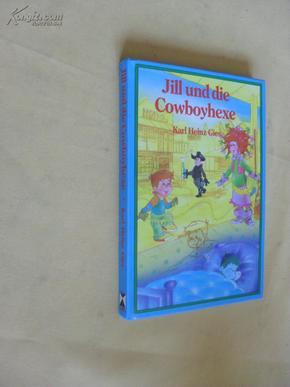德文原版 插图本   Jill und die Cowboyhexe Karl Heinz Gies