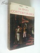 La Época Contemporánea【世界近代史,西班牙文原版】