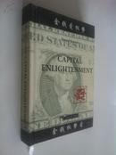 Capital Enlightenment【资本启示录:金钱爱权势、金钱权势爱,霍华德·诺司特博,英文原版,绝对正版】