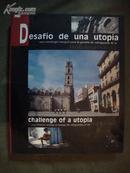 Desafio de una utopia ( 英文版)。(货号R8)
