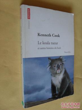 法文原版    杀手考拉    Le koala tueur:   Et autres histoires du bush by KENNETH COOK(the killer Koala)
