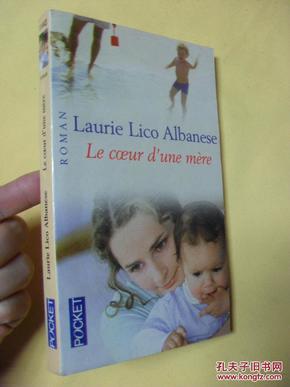 法文原版  Le coeur dune mère      Laurie Lico Albanese