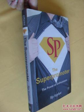英文原版     The Superpromoter: The Power of Enthusiasm