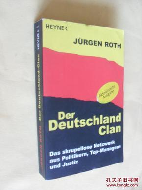 德文原版   Der Deutschland-Clan:     Das skrupellose Netzwerk aus Politikern, Top-Managern und Justiz