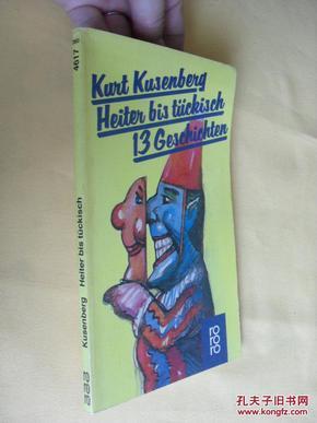 德文原版   插图本  Heiter bis tückisch.     13 Geschichten. Kusenberg, Kurt