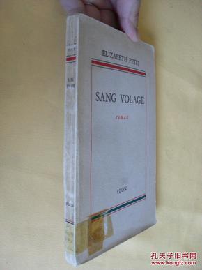 法文原版    Sang Volage:  Roman .     Elizabeth Petit