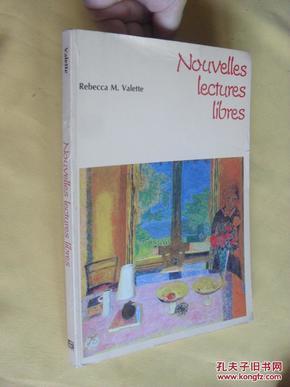 法文原版     Nouvelles Lectures Libres      (College) (French Edition) Valette, Rebecca M.