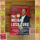 英文原版 包挂刷 The Weight Loss Cure They Don't Want You to Know About  减肥治疗他们不想让你知道  2007年 255页