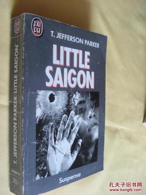法文原版  杰斐逊·帕克     Little Saigon. T. Jefferson Parker