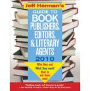 Jeff Hermans Guide to Book Publishers, Editors, & Literary Agents: Who They Are! What They Want! Ho