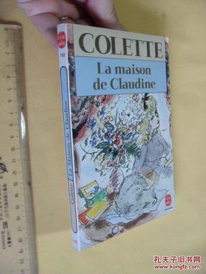 法文原版 La Maison de Claudine,     Colette