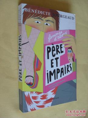 法文原版   Père et impairs.      Bénédicte Jourgeaud