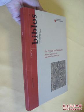 德文原版     Biblos:  Die Freude am  Sammeln