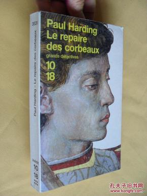 法文原版     Le Repaire des corbeaux      by Paul Harding