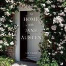 At Home with Jane Austen拜访简奥斯汀故居 重回古典时代