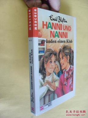 德文原版 Hanni und Nanni gründen einen Klub.Enid Blyton