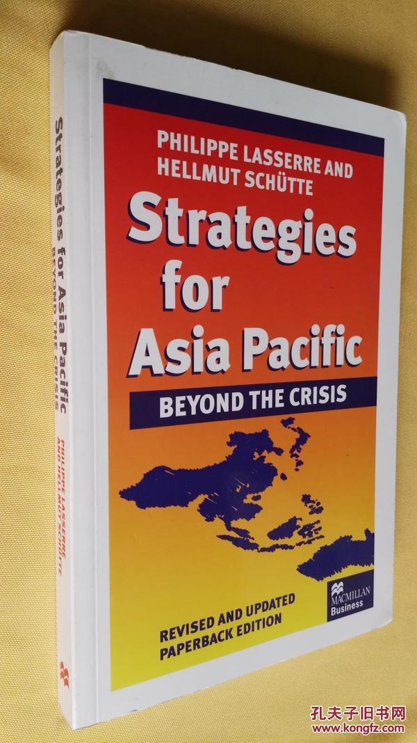 英文原版  品好如图 亚太战略 Strategies for Asia Pacific: Beyond the Crisis