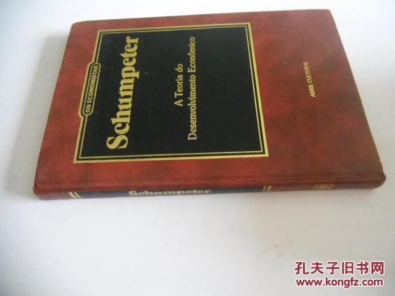 葡萄牙文原版   《熊彼特传》    schumpeter