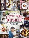 The Little Paris Kitchen: Classic French recipes with a fresh and fun approach 小巴黎基特恩