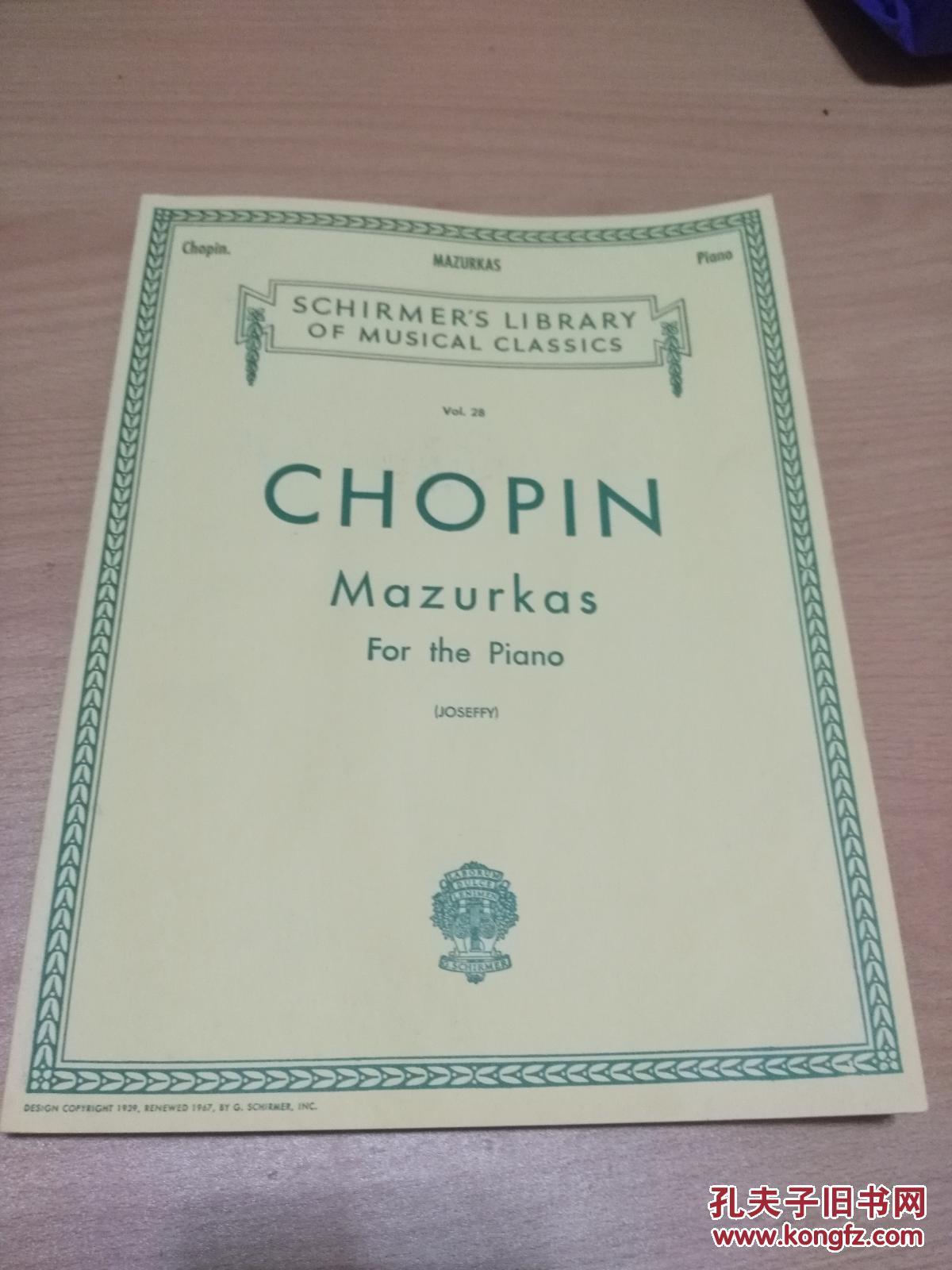 英文原版:CHOPIN. MAZURKAS . FOR THE PIANO(JOSEFFY)肖邦玛祖卡舞曲