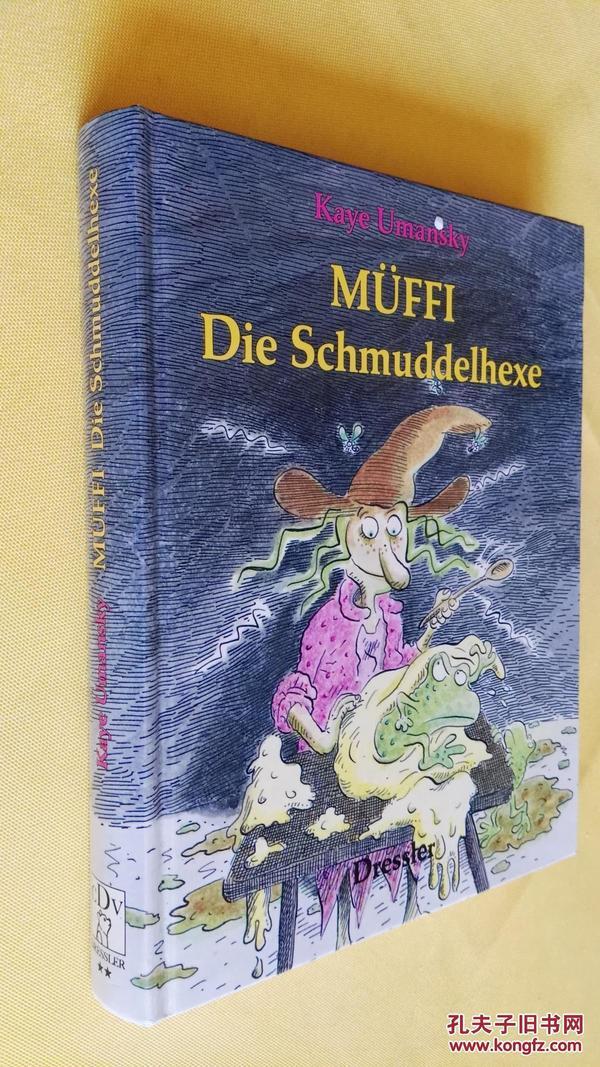 德文原版 插图本 Müffi - Die Schmuddelhexe Zeichnungen von Amelie glienke. Deutsch von Nina Schindler.