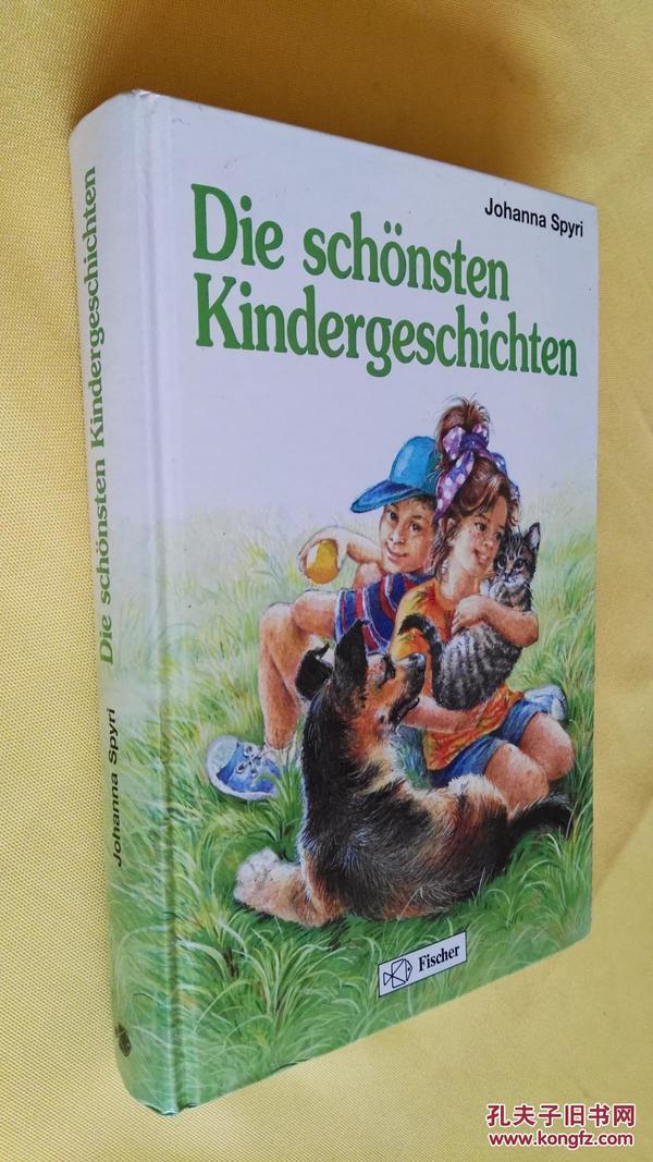 德文原版 插图本 Die schönsten Kindergeschichten,Johanna Spyri