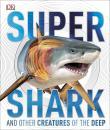 超级鲨鱼 英文原版 Supershark Hardcover