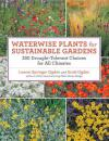 Waterwise Plants for Sustainable Gardens 200種耐旱植物