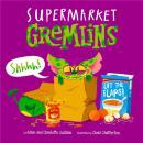 平装 Supermarket Gremlins   原版绘本 翻翻书  超市小魔怪