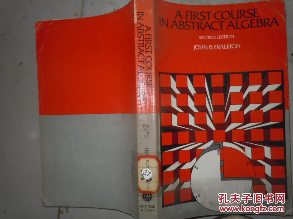 A FIRST COURSE IN ABSTRACTALGEBRA