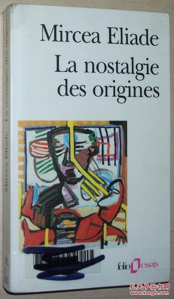 法语原版书 La nostalgie des origines: Méthodologie et histoire des religions Mircea Eliade 宗教的方法论历史 起源的怀旧