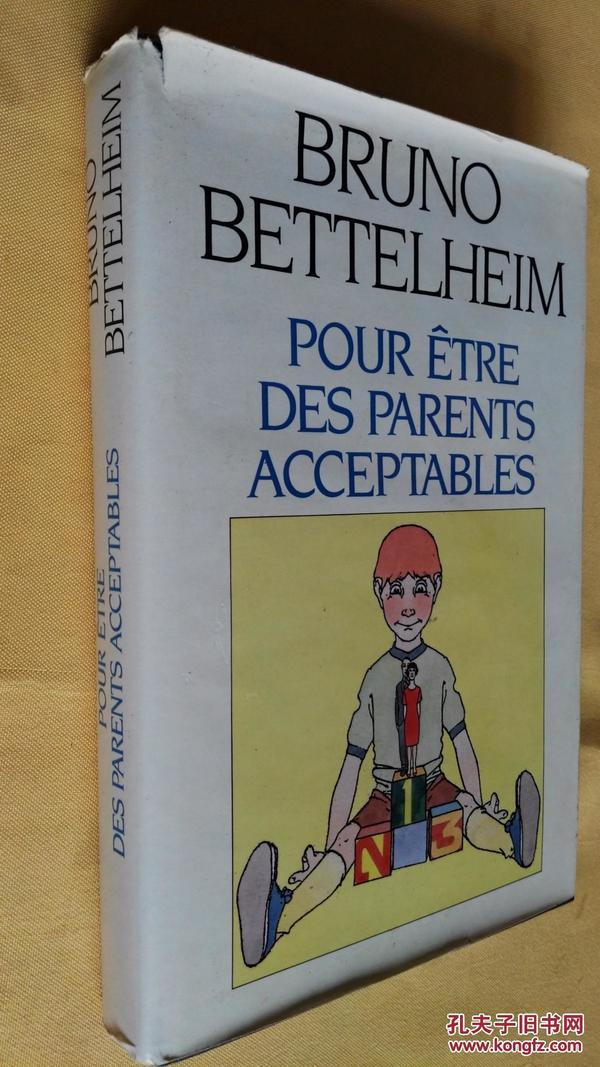 法文原版 Pour être des parents acceptables.Bettelheim Bruno, Carlier Théo