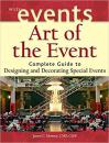 Art of the Event: Complete Guide to Designing and Decorating Special Events艺术节庆