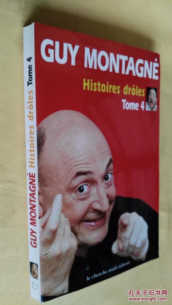 法文原版 Histoires drôles, tome 4.by Guy Montagné