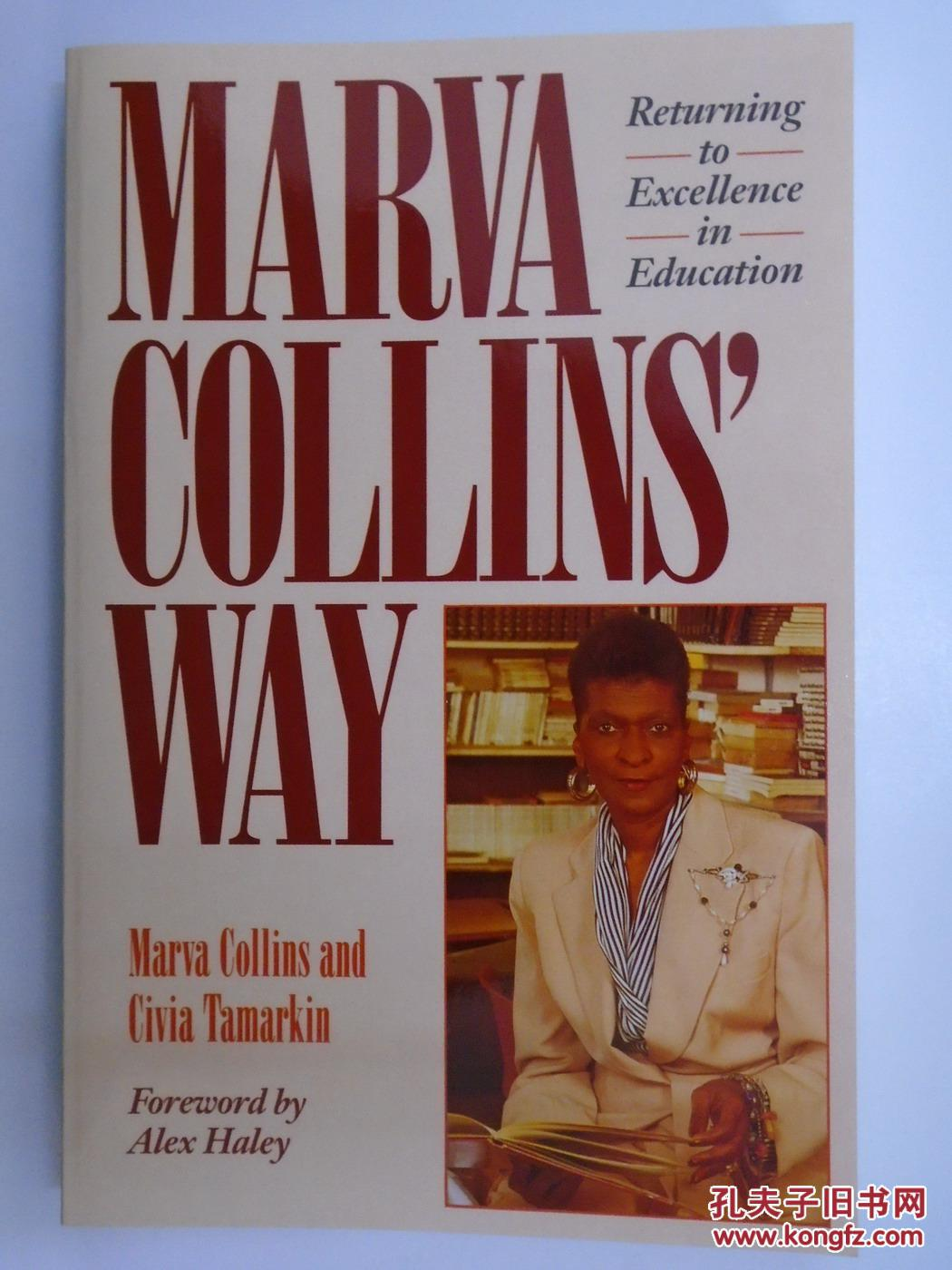 Marva Collin's Way: Returning to Excellence in Education .