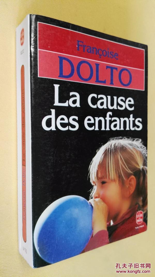 法文原版 儿童的事业 La cause des enfants.Francoise Dolto