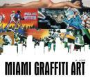 迈阿密涂鸦艺术 Miami Graffiti Art