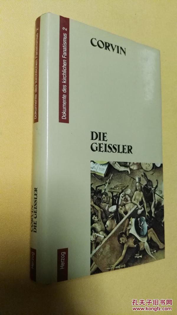 德文原版 Die Geissler Dokumente des kirchlichen Fanatismus Band 2